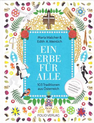 Cornelia Mayer Zitherspielerin in Wien - Buch von Mtria Walcher & Edith A. Weinlich - Ein Erbe für alle | 103 Traditionen aus Österreich