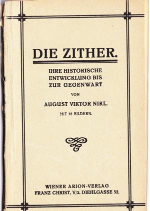 Cornelia Mayer Zitherspielerin in Wien - Buch von August Viktor Nikl - Die Zither. Ihre historische Entwicklung bis zur Gegenwart