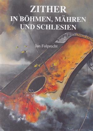 Cornelia Mayer Zitherspielerin in Wien - Buch von Jan Folbrecht - ZITHER in Böhmen, Mähren und Schlesien