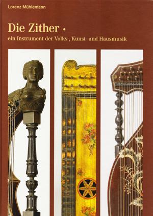 Cornelia Mayer Zitherspielerin in Wien - Buch von Lorenz Mühlemann - Die Zither, ein Instrument der Voks-, Kunst- und Hausmusik