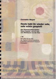"""Hans Lanner / Cornelia Mayer Hsg: """"Heute habt ihr wieder sehr, sehr schön gespielt"""""""