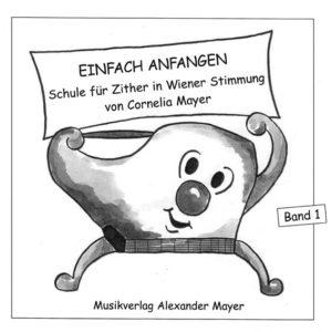 """Cornelia Mayer: Zitherschule """"Einfach anfangen"""""""