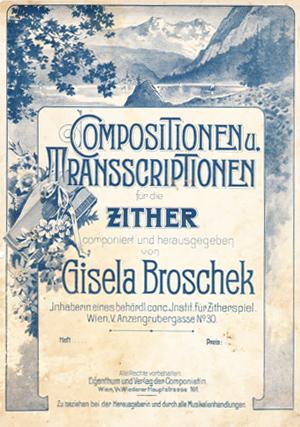Cornelia Mayer Zitherspielerin in Wien -Gisela Broschek Kompostionen und Transkriptionen